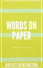 Words on Paper by Hayley_Kensington