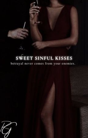 Sweet Sinful Kisses by darlinggenevieve