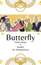 -{Butterfly}- Vento Aureo X Reader by MidnightKoala7