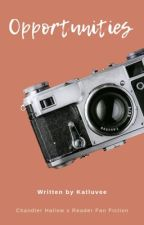 Opportunity // Chandler Hallow  by katluvee