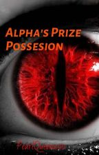 Alpha's Prize Possesion/ Minsung by PearlQueen200