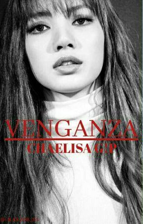 Venganza (Chaelisa G!P) by black_pink_des