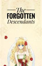 The Forgotten Descendants  by YuiMizu1412