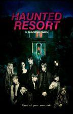 HAUNTED RESORT/ Blacktan ✔  by ricekooker007