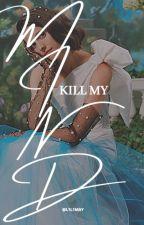 Kill My Mind- The 100 [2] by l1l1may