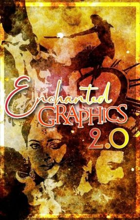 Enchanted Graphics 2.0(Closed) by Drabblelove