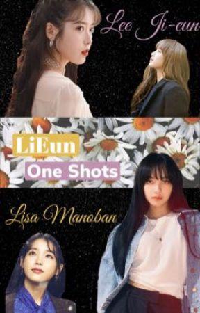 LiEun One shots(LisaxIu) by Blackpinkisdalyfe