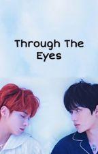 Through The Eyes || Taegyu ✔️ by waengingkai