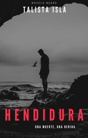 Hendidura [COMPLETA] by talitaisla