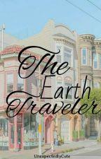 The Earth Traveler ✅ by UnexpectedlyCute