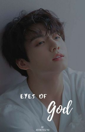 Eyes Of God [ Dynasty's Love ]  by Astaeticz_yu