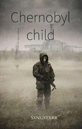 Chernobyl child by Sxngstxrr