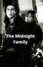 The Midnight Family by AliceIveBeen