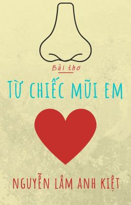TỪ CHIẾC MŨI EM | From Your Nose