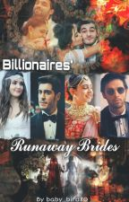 Billionaires' Runaway Brides  by baby_bird80