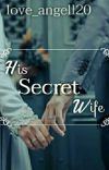His Secret Wife cover