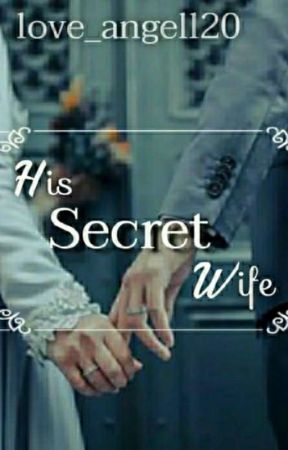 His Secret Wife by love_angell20