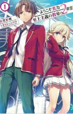 Đọc truyện youkoso jitsuryoku shijou shugi no Kyoushitsu 2nd Vol 1