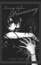 Loving before Promising (Kaname Kuran x Reader) by LittleConfusedWriter