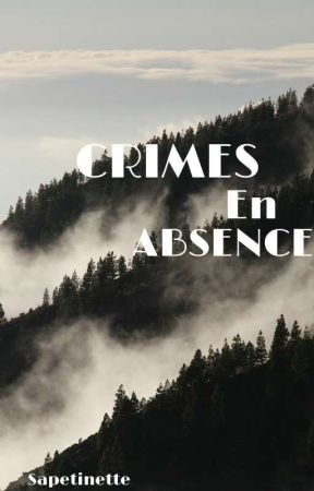 Crimes En Absence by sapetinette