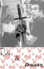 Rose & Dagger//Harry Styles Fanfic by CEOofOrdella