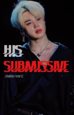 His Submissive |  jinmin  by lovethyseokjin
