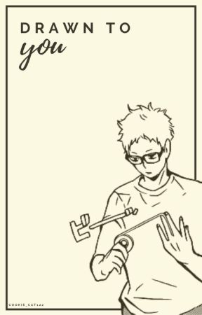 Drawn to you // Tsukishima x reader  -  soulmate AU! by Cookie_Cat122