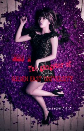miss A the gangster of Golden East University ( = prologue) by james712