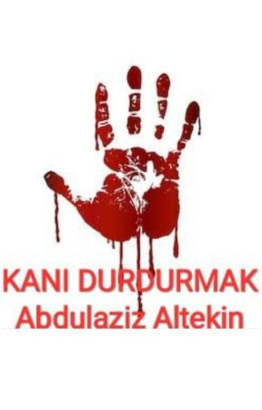 KANI DURDURMAK by AzizYazar47
