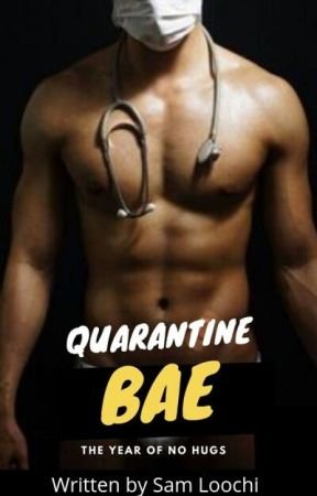 Quarantine Bae by staten8808