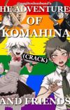The Adventures Of Komahina (and friends)  cover
