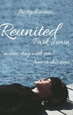 💜Reunited💜 || P. JM || Sequel to 💓Noona💓 by _frostychiminie_