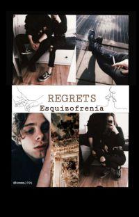REGRETS |Esquizofrenia| cover
