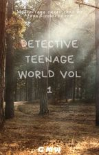 DETECTIVE TEENAGE WORLD VOL 1 by thenotablewillington