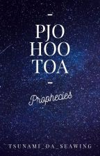 PJo/HoO/ToA Prophecies! by Tsunami_da_Seawing