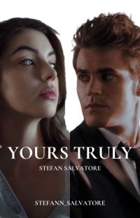 Yours Truly { Stefan Salvatore } cover