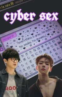 ~Cyber Sex~ chanbaek cover