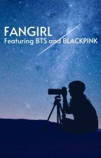 FANGIRL a BLACKBANGTAN story by BLACKBANGTANATION