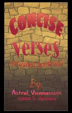 Consice Verses (Original poetries) by Astral_Viennusssss