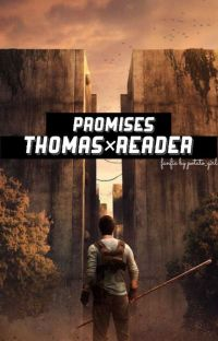 Promises (Thomas x reader) cover