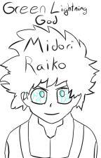 Green Lightning God: Midori Raiko by NonEuclideanHuman
