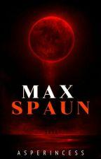 MAXSPAUN [ ONGOING STORY ] by AsperincesS