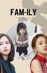 FAM-ILY by eyelovegg