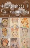 《 One-shots 》「Karmaland 4」 cover