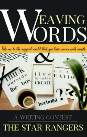 Weaving Words || A Writing Contest by TheStarRangers