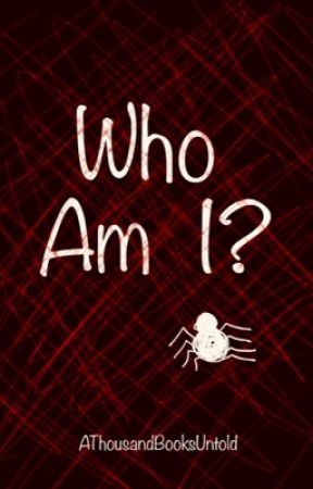 COMING SOON - Who Am I? - Spider-Man / Peter Parker [4] by AThousandBooksUntold