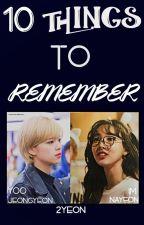 10 THINGS TO REMEMBER [2YEON] by YOONOJAM0126