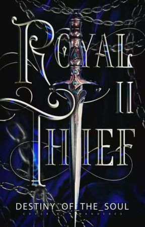 Royal Thief II  by Destiny_of_the_Soul