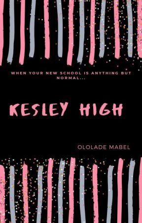 KESLEY HIGH by fengel