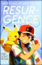 Resurgence | A Pokémon Fanfiction by FairlightNova